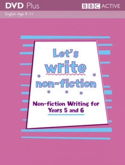 Lets Write Non Fiction Y5 and Y6 BBC DVD Plus Pack